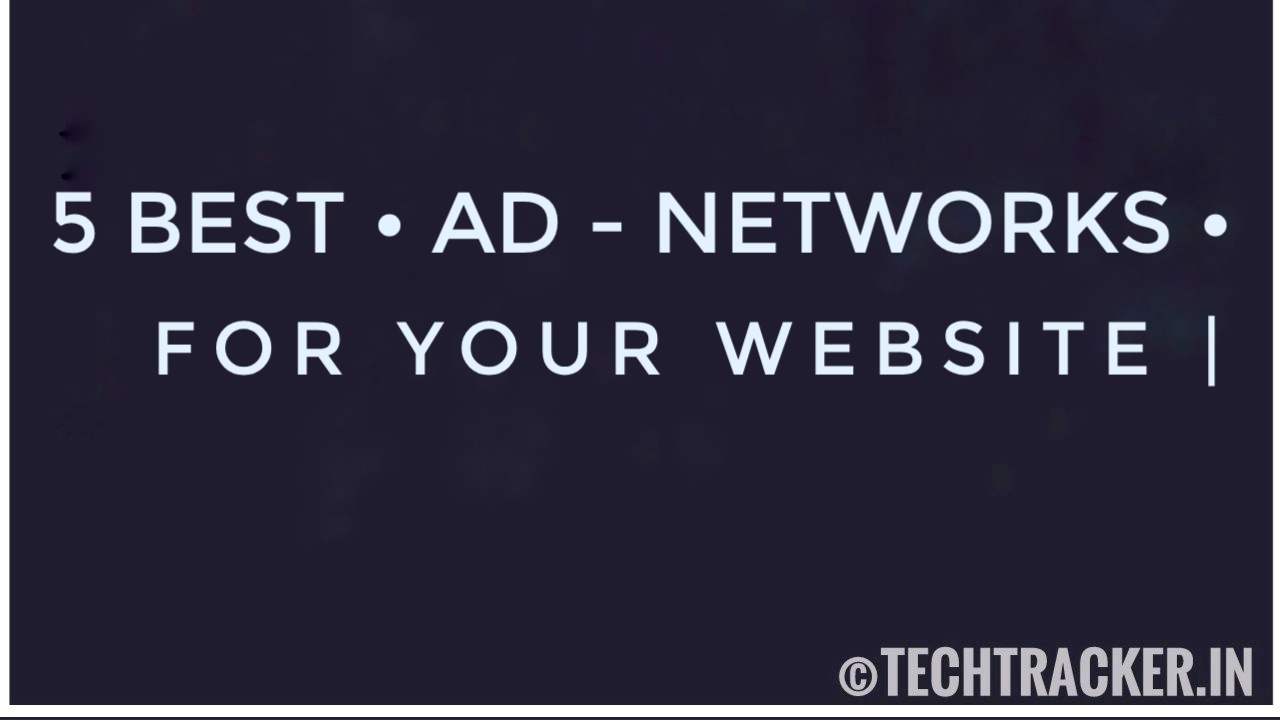 5 Best Ad Networks For Your Website - 2020