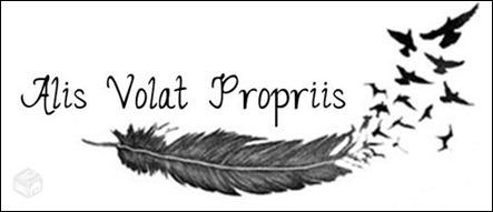 ALIS VOLAT PROPRIIS voar com as próprias asas