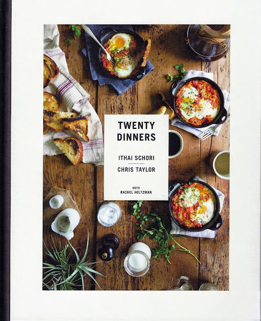 Twenty Dinners cookbook by Ithai Schori, Chris Taylor with Rachel Holtzman. Photographs by Nicole Franzen.