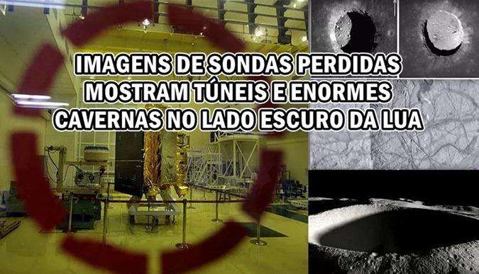 IMAGENS DE SONDAS PERDIDAS MOSTRAM TÚNEIS E ENORMES CAVERNAS NO LADO ESCURO DA LUA
