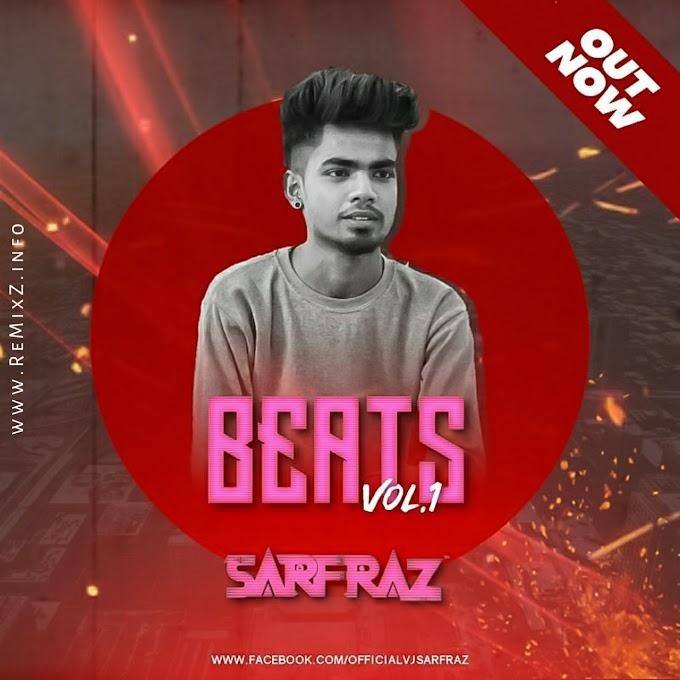 Beats Vol.1 - SARFRAZ