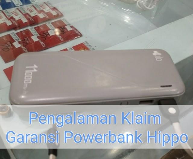 Pengalaman Klaim Garansi Powerbank Hippo
