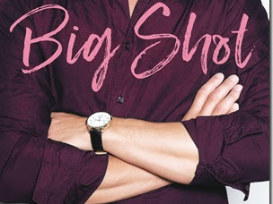 New Release: Big Shot by Carly Phillips and Erika Wilde
