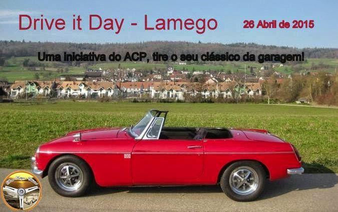 """""""Drive it Day"""" - Lamego - 26 de Abril"""