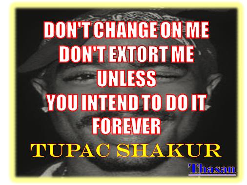 TUPAC QUOTES #TUPACQUOTES  #TUPAC