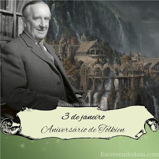 3 de janeiro Aniversário de J. R. R. Tolkien (1892)