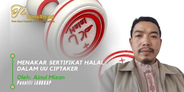 Menakar Sertifikat Halal dalam UU Ciptaker