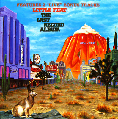 Little Feat ~ 1975 ~ The Last Record Album