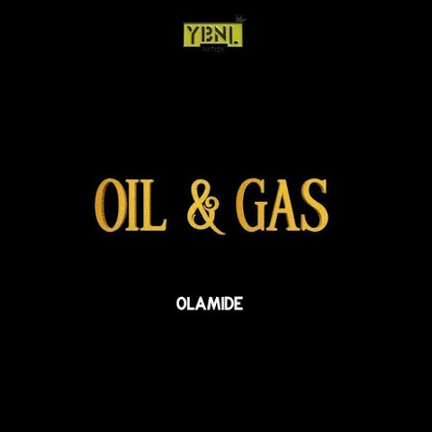 [Music] Olamide – Oil & Gas