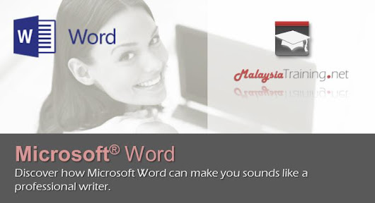 Microsoft Word 2010/2013 Advanced Level - MalaysiaTraining.net