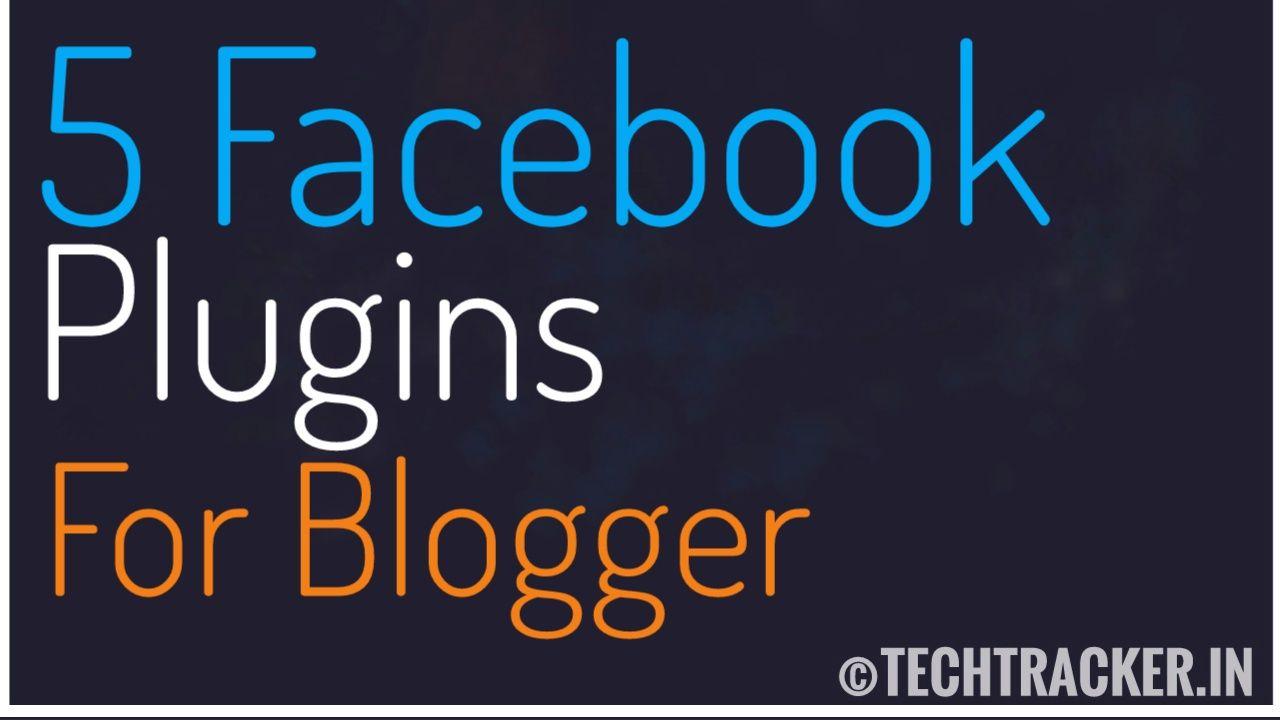 5 Facebook Plugins For Blogger
