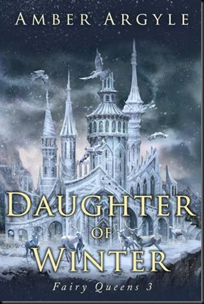 Daughter of Winter  (Fairy Queens #3)