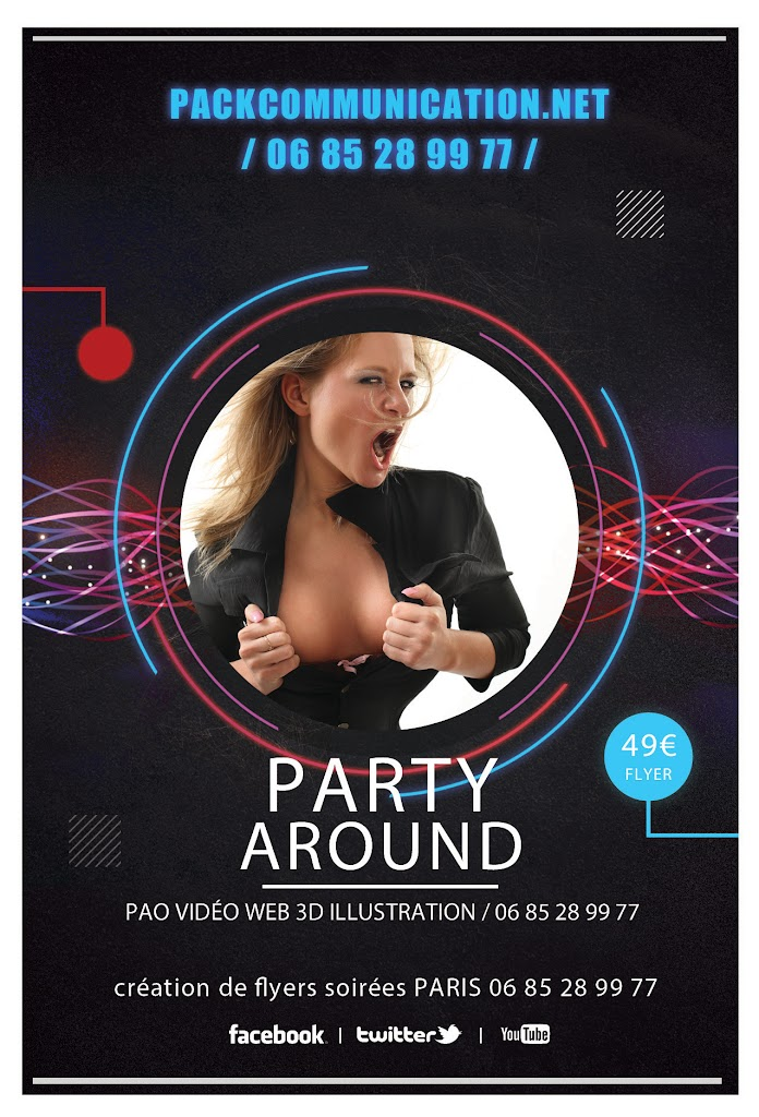 création flyers soirées thème Party Around