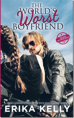 Review: The World's Worst Boyfriend (Bad Boyfriend #1) by Erika Kelly | About That Story