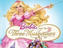 مشاهدة فيلم Barbie and The Three Musketeers مدبلج