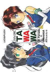 [LUCK&PLUCK! (Amanomiya Haruka)TAWAWA Hit Parade