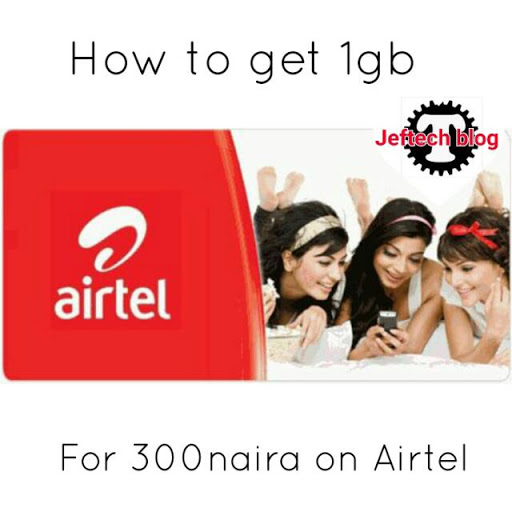 How To Get 1gb For 300naira On Airtel.