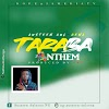 [Audio + Lyrics] Taraba State Anthem Sang By Austeen Aul-C