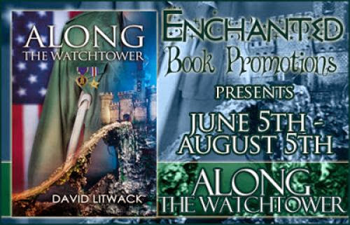 Book Tour Along The Watchtower By David Litwack
