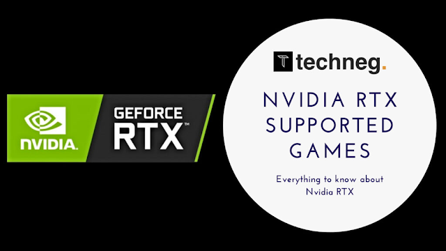 Games Supported by Nvidia RTX - Ray Tracing and DLSS