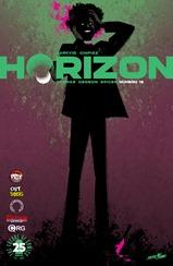 Actualización 21/11/2018: Darkvid y GinFizz para la múltiple alianza La Mansión del CRG, Prix Comics, Gisicom, Outsiders y How To Arsenio Lupin nos traen los números 13 de Horizon. En Valius, se ha revelado que el Consejero Ryttell es un humano encubierto durante los últimos diez años. En la Tierra, la gente debe decidir si cree en lo que demanda Zhia Malen, o si todo no es más que un elaborado engaño. ...Algunos de nosotros queremos creer.