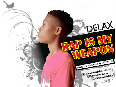 [MUSIC]: Delax - Rap Is My Weapon (Prod. By TeeSound)
