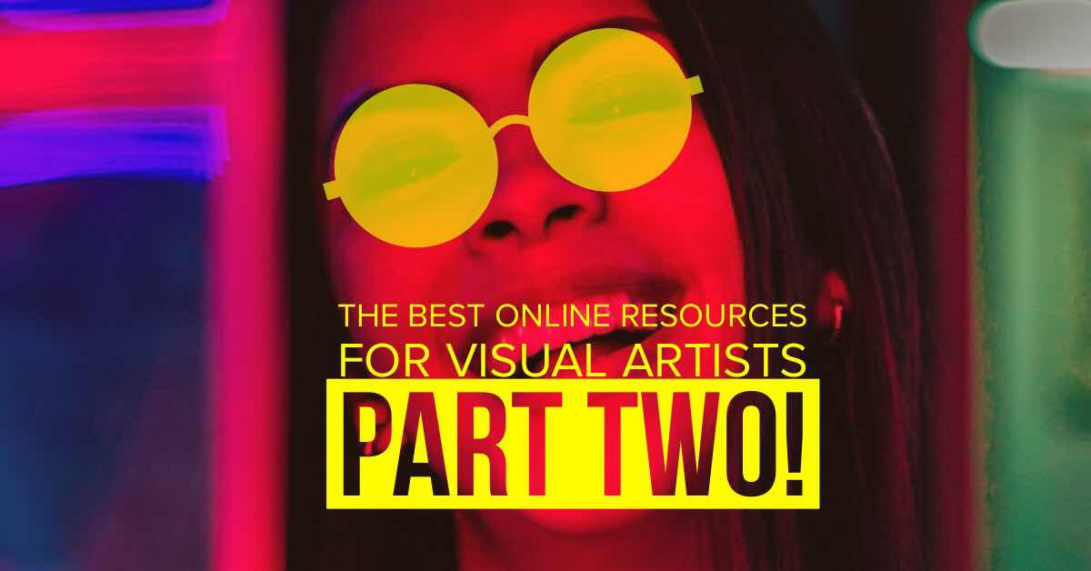 the best online resources for visual artists part two