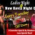 NEW KEVIZ NIGHT CLUB PRESENT LADIES NIGHT EVERY TUESDAY