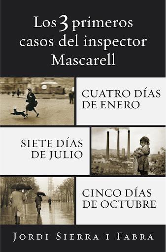 Popular Books - Los 3 primeros casos del inspector Mascarell: Cuatro días de enero | Siete días de julio | Cinco días de octubre (Spanish Edition)
