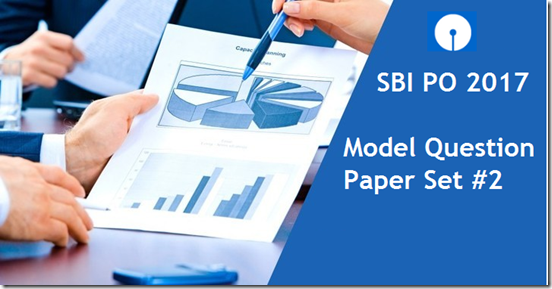 SBI PO 2017 Prelims Model Question Paper 2