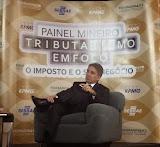 """Em Uberlândia (MG) palestrando no """"Painel Mineiro- Tributarismo em Foco"""", promovido pela Federaminas, no dia 21.05.2014"""