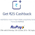 Paytm - Add 250 Rs or More Using Rupay Debit Card & Get 25 Rs Cashback