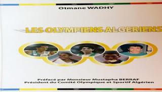 Edition : «Les Olympiens algériens» enrichit la bibliothèque sportive nationale
