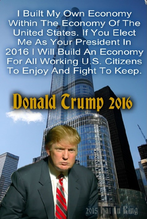 Donald Trump: I Built My Own Economy Now I Want To Give Back And Build An Economy For U.S. Citizens  Donald%252520Trump%252520Building%2525203