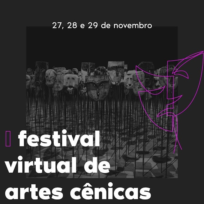 I Festival Virtual de Artes Cênicas acontecerá nos dias 27, 28 e 29 de novembro