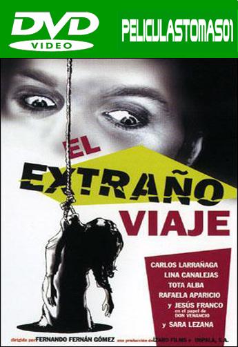 El extraño viaje (1964) DVDRip
