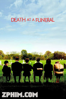 Chết Dưới Nấm Mồ - Death at a Funeral (2007) Poster