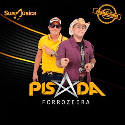 Pisada Forrozeira - Promocional De Agosto (2016)