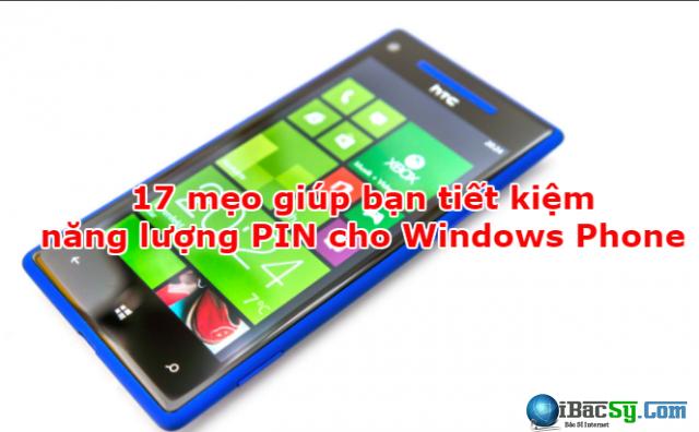 17 mẹo giúp bạn tiết kiệm năng lượng PIN cho Windows Phone + Hình 1