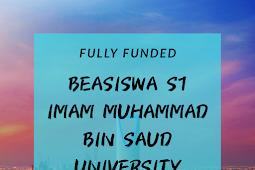 Fully Funded Beasiswa S1 Imam Muhammad bin Saud University Riyadh 2020