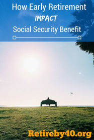 Early retirement reduce social security benefit