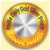 Daily Gold Silver Rates India