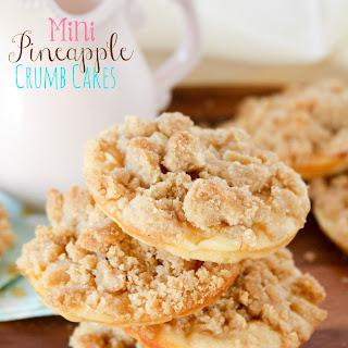 Mini Pineapple Brown Sugar Crumb Cakes.