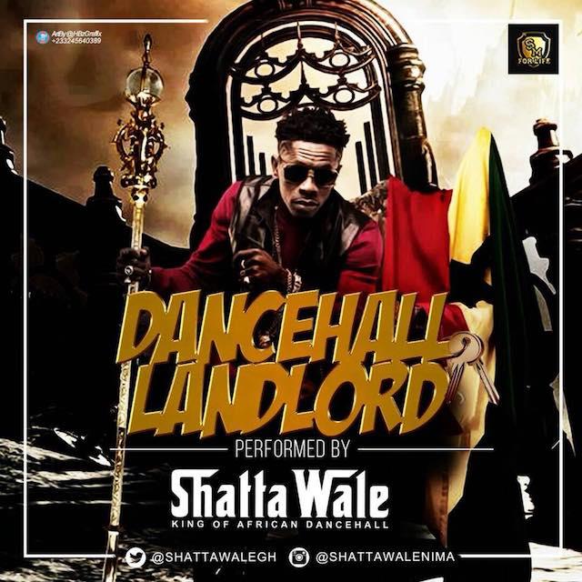 [Music] Shatta Wale – Dancehall Landlord (Wizkid, Timaya & Patoranking Diss)