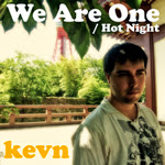 9thシングル・『We Are One / Hot Night』