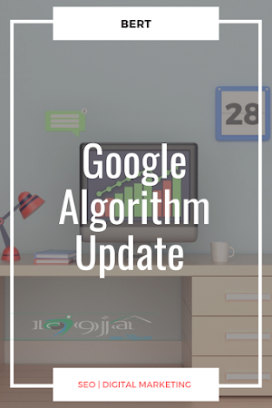 BERT: Google Algorithm Update, Everything you should know about it
