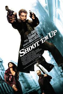 Nhiệm Vụ Bất Đắc Dĩ - Shoot 'em Up poster