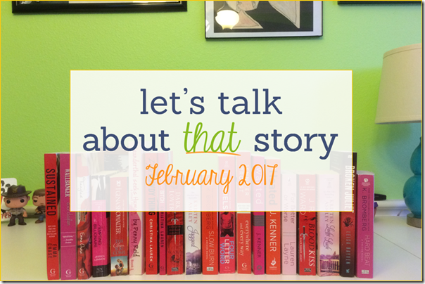 Let's Talk About That Story: February 2017