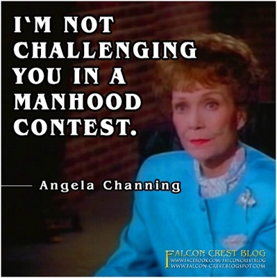 #227_Angela_I'm not challenging you in a manhood contest_Falcon Crest