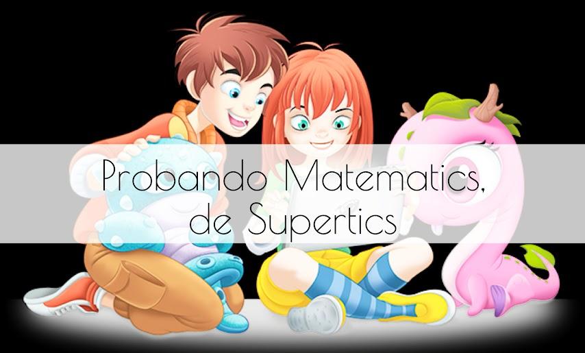 Probando Matematics de Supertics